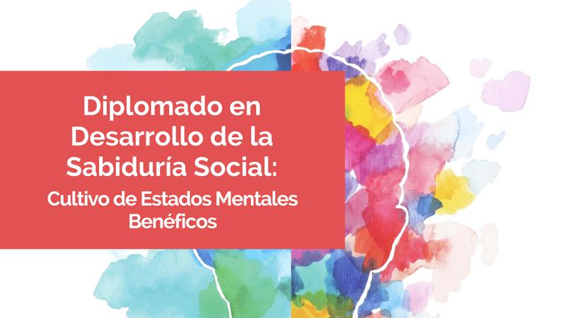 Diplomado en Desarrollo de la Sabiduría Social