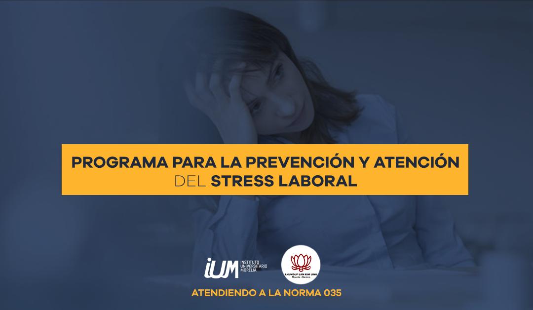 Programa para la Prevención y Atención del Stress Laboral