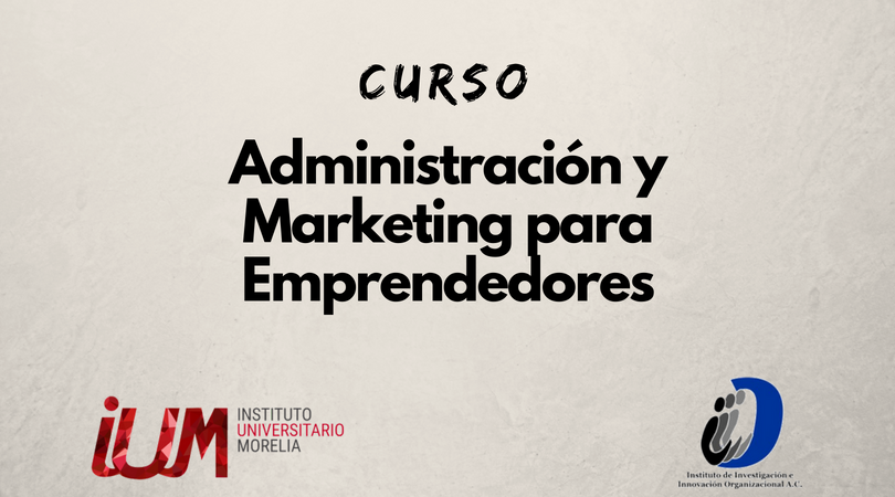 Curso Administración y Marketing para Emprendedores
