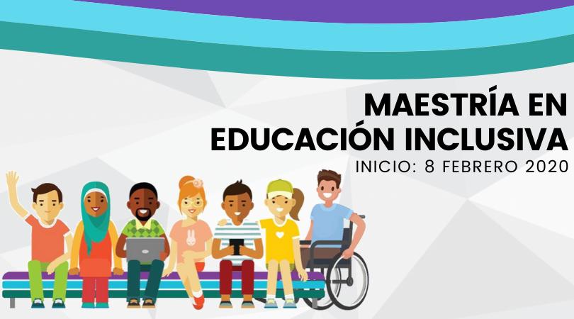 Maestría en Educación Inclusiva 2020
