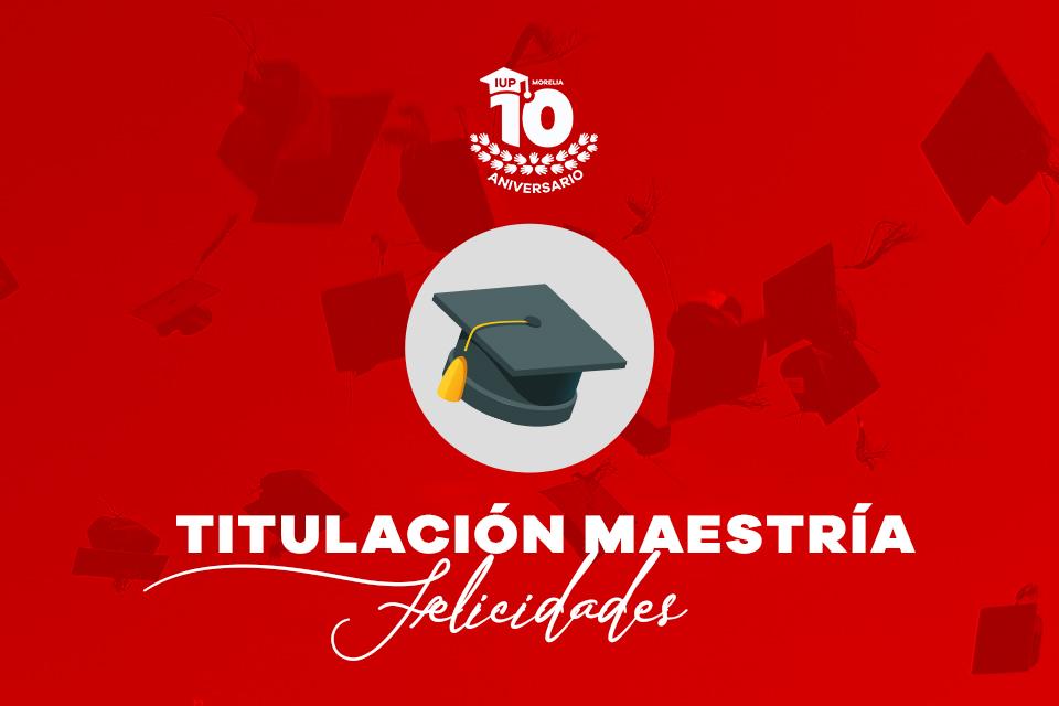 Titulaciones Maestría en Desarrollo de Competencias Docentes